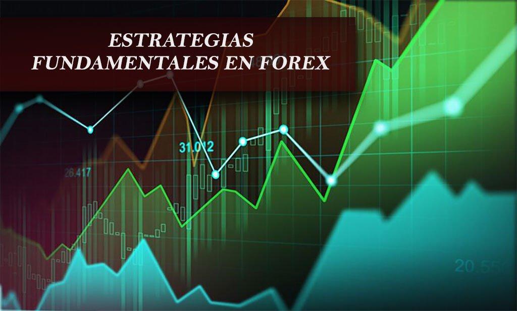 Estrategias fundamentales de trading en Forex   Estafas Forex estrategias fundamentales Estrategias fundamentales de trading en Forex   Estafas Forex estrategias